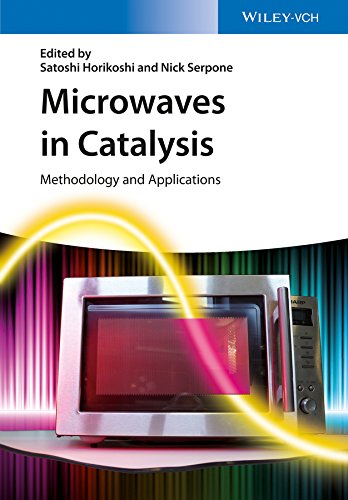 9783527338153: Microwaves in Catalysis: Methodology and Applications