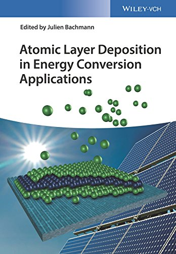 Atomic Layer Deposition in Energy Conversion Applications: Wiley-VCH