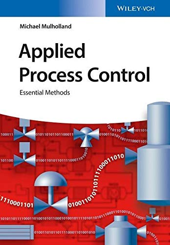 9783527341191: Applied Process Control: Essential Methods