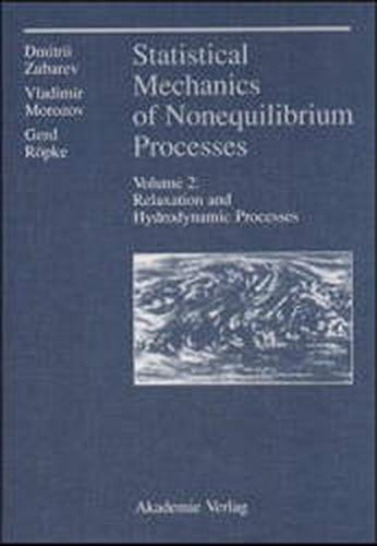 9783527400843: Statistical Mechanics of Nonequilibrium Processes, Statistical Mechanics of Nonequilibrium Processes. Volume 2: Relaxation and Hydrodynamic Processes