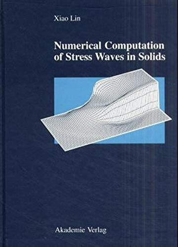 9783527400942: Numerical Computation of Stress Waves in Solids