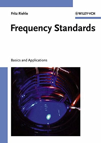 9783527402304: Frequency Standards: Basics and Applications
