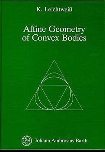 9783527402618: Affine Geometry of Convex Bodies