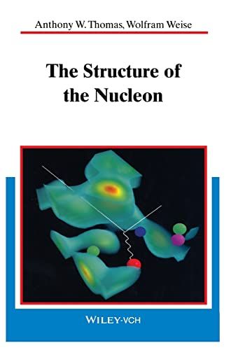 9783527402977: The Structure of the Nucleon (Physics)