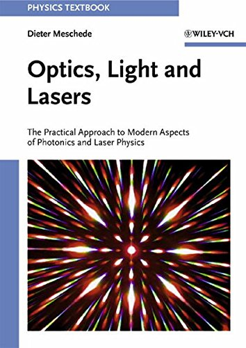 9783527403646: Optics, Light and Lasers: The Practical Approach to Modern Aspects of Photonics and Laser Physics