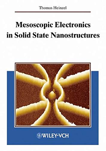 9783527403752: Mesoscopic Electronics in Solid State Nanostructures