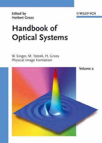 Handbook of Optical Systems 2: H. Gross