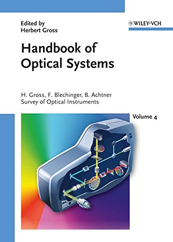 9783527403806: 4: Handbook of Optical Systems: Survey of Optical Instruments: Survey of Optical Instruments v. 4 (Gross/Optical Systems V1-V6 special prices until 6V ST published (VCH))