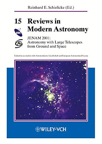 Reviews in Modern Astronomy 15. JENAM 2001: Astronomy with Large Telescopes from Ground and Space.