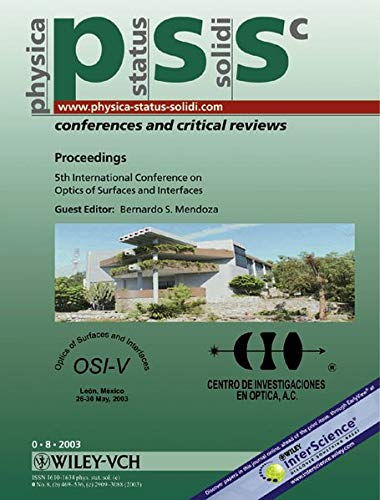 9783527404940: Proceedings 5th International Conference on Optics of Surfaces and Interfaces (OSI-V), Lon, Mxico 26-30 May 2003: physica status solidi (c) - ... Solidi: Conferences & Critical Reviews)