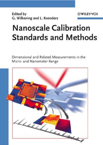 Nanoscale Calibration Standards and Methods: Günter Wilkening