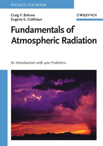 9783527405039: Fundamentals of Atmospheric Radiation: An Introduction with 400 Problems