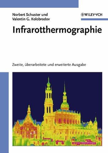 Infrarotthermographie: Norbert Schuster