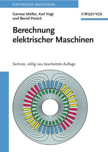 Berechnung elektrischer Maschinen: Germar Müller