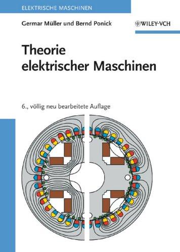 Theorie elektrischer Maschinen: Germar M�ller