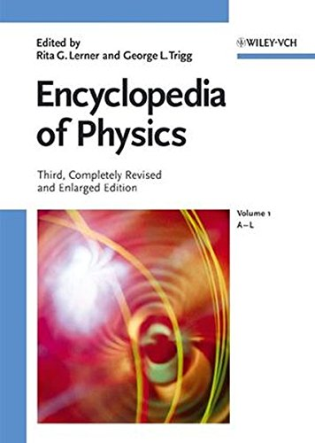 Encyclopedia of Physics, 2 Volumes: Lerner, Rita G. & Trigg, George L.