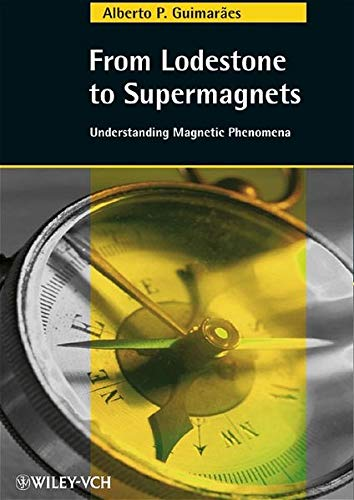 9783527405572: From Lodestone to Supermagnets