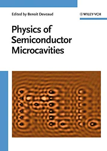 9783527405619: The Physics of Semiconductor Microcavities