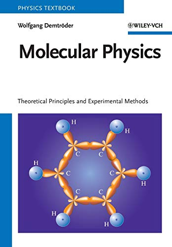9783527405664: Molecular Physics: Theoretical Principles and Experimental Methods