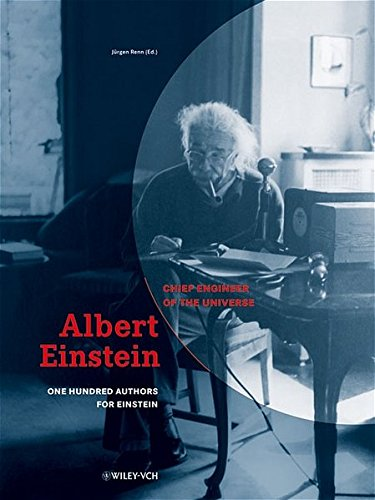 9783527405749: Albert Einstein - Chief Engineer of the Universe: One Hundred Authors for Einstein