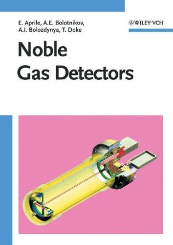 Noble Gas Detectors: Alexander I. Bolozdynya