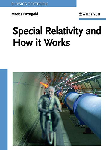 9783527406074: Special Relativity and How It Works