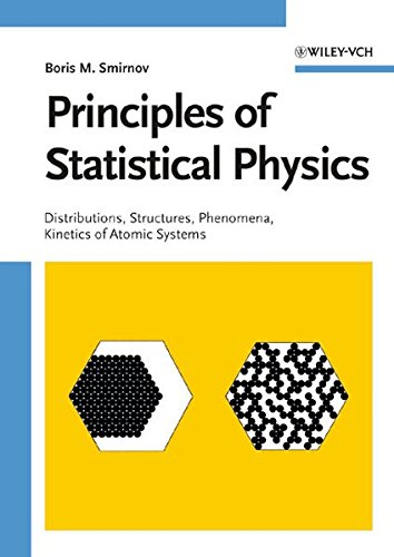 9783527406135: Principles of Statistical Physics: Distributions, Structures, Phenomena, Kinetics of Atomic Systems