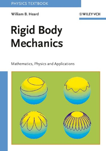 9783527406203: Rigid Body Mechanics: Mathematics, Physics and Applications