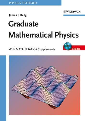9783527406371: Graduate Mathematical Physics, With MATHEMATICA Supplements