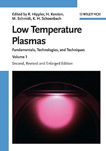 Low Temperature Plasmas: Fundamentals, Technologies and Techniques (2 volume set): Wiley-VCH