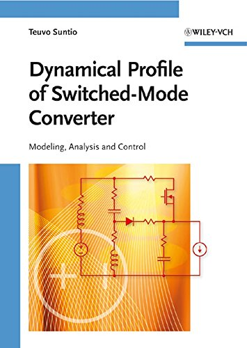 Dynamic Profile of Switched-Mode Converter: Teuvo Suntio