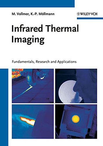 Infrared Thermal Imaging: Fundamentals, Research and Applications: Möllmann, Klaus-Peter, Vollmer,