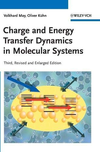 9783527407323: Charge and Energy Transfer Dynamics in Molecular Systems