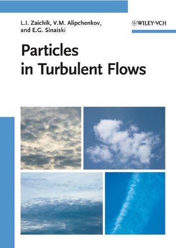 Particles in Turbulent Flows: Leonid Zaichik