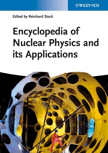Encyclopedia of Nuclear Physics and its Applications: Reinhard Stock