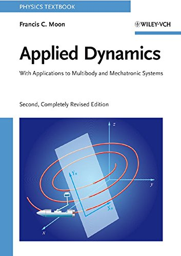 9783527407514: Applied Dynamics: with Applications to Multibody and Mechatronic Systems (Physics Textbook)
