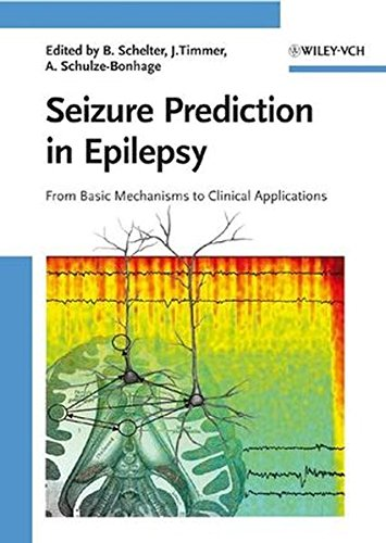 9783527407569: Seizure Prediction in Epilepsy: From Basic Mechanisms to Clinical Applications