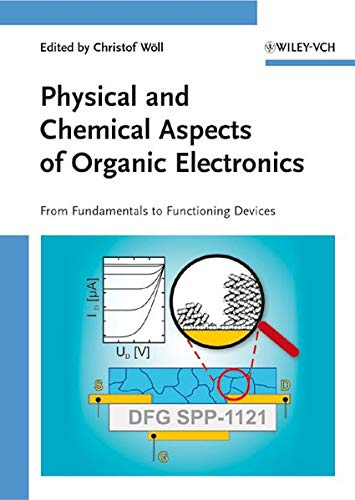 9783527408108: Physical and Chemical Aspects of Organic Electronics