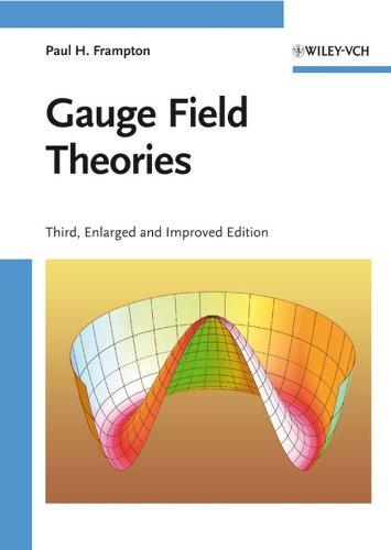 9783527408351: Gauge Field Theories