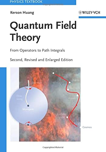 9783527408467: Quantum Field Theory: From Operators to Path Integrals