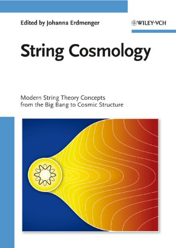 9783527408627: String Cosmology: Modern String Theory Concepts from the Big Bang to Cosmic Structure