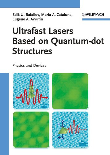 9783527409280: Ultrafast Lasers Based on Quantum Dot Structures: Physics and Devices