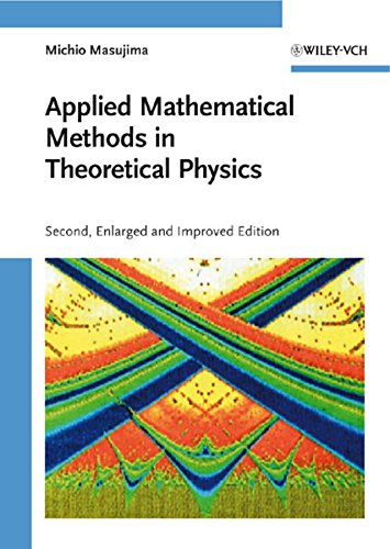 9783527409365: Applied Mathematical Methods in Theoretical Physics