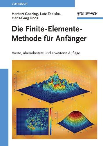 9783527409648: Die Finite-Elemente-Methode fr Anfanger (German Edition)