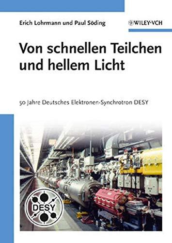 Von schnellen Teilchen und hellem Licht: Erich Lohrmann