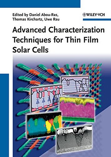 9783527410033: Advanced Characterization Techniques for Thin Film Solar Cells