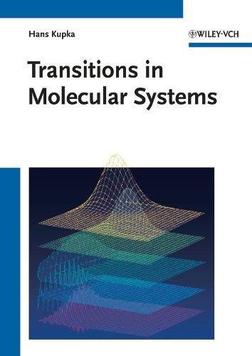 Transitions in Molecular Systems: Hans J. Kupka