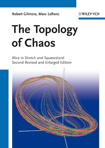 The Topology of Chaos: Alice in Stretch and Squeezeland: Robert Gilmore