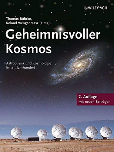 9783527410712: Geheimnisvoller Kosmos: Astrophysik Und Kosmologie Im 21 Jahrhundert