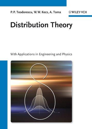 Distribution Theory: Petre P. Teodorescu,